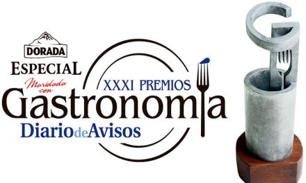 XXXI EDICIÓN PREMIOS DE GASTRONOMÍA DIARIO DE AVISOS – DORADA ESPECIAL