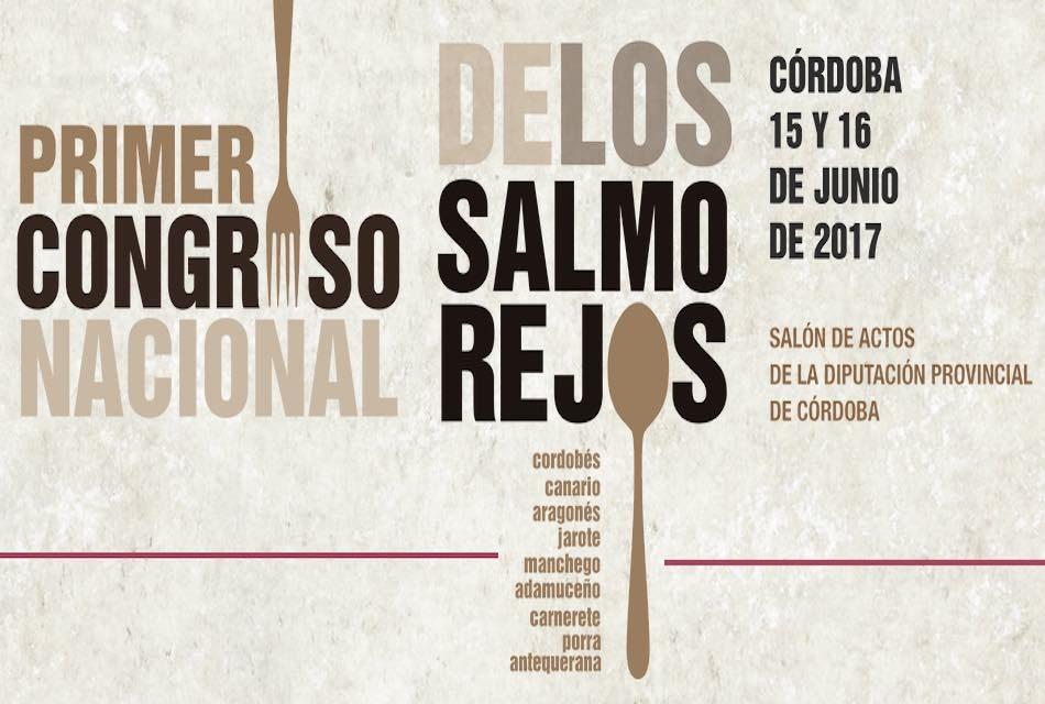 I CONGRESO NACIONAL DE LOS SALMOREJOS