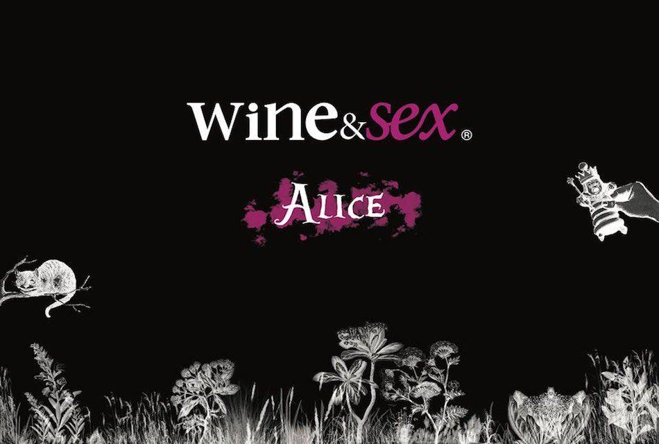 WINE & SEX ALICE: UN VIAJE AL PAÍS DE LOS DESEOS