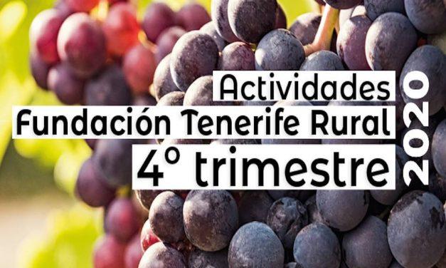 LA Fundación Tenerife Rural PONE EN MARCHA SUS ACTIVIDADES HASTA FINAL DE AÑO